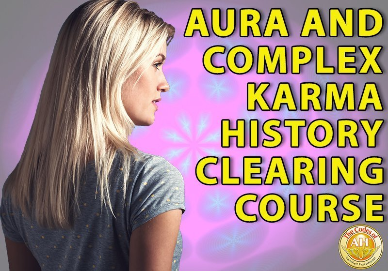 Aura and Complex Karma History Clearing with the Codes of AH, heal your emotional baggage and heal your mental health with sacred geometry course